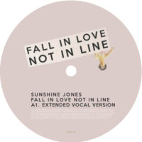 Sunshine Jones ‎– Fall In Love Not In Line Label: The Urgency Of Change ‎– TUOC001