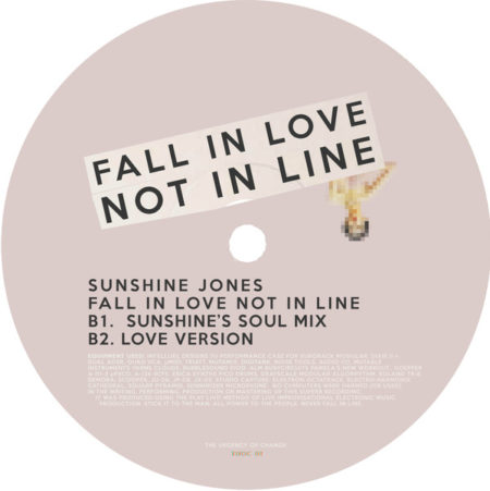 Sunshine Jones – Fall In Love Not In Line Label: The Urgency Of Change – TUOC001